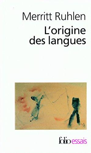L'origine des langues: Sur les traces de la langue mère