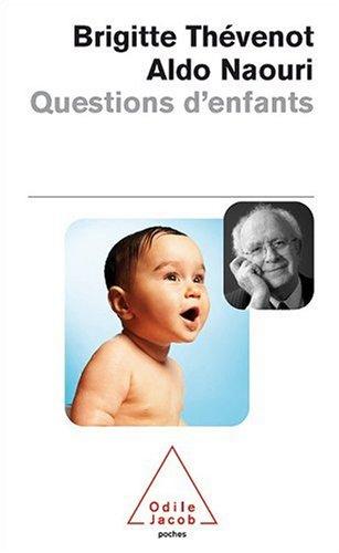 Questions d'enfants par Brigitte Thevenot, Aldo Naouri