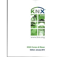 KNX Corso di Base (Italian Edition)