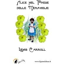 Alice nel Paese delle Meraviglie (Gatto Verde) (Italian Edition)