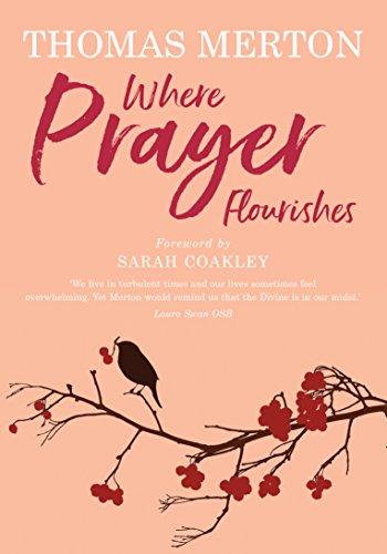 Where Prayer Flourishes