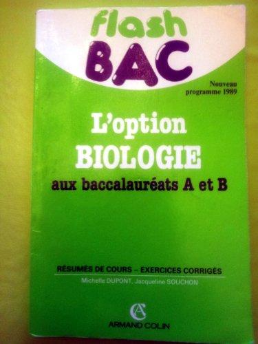 L'option de biologie aux bacs a et b