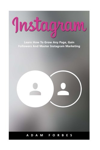 instagram-learn-how-to-grow-any-page-gain-followers-and-master-instagram-marketing