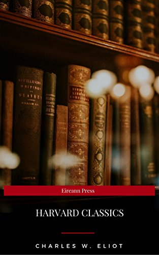 The Complete Harvard Classics (Eireann Press) (English Edition)