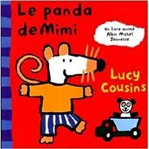 Le Panda de Mimi de Lucy Cousins ( 4 février 1999 )
