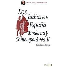 Los judíos en la España Moderna y Contemporánea II (Fundamentos)