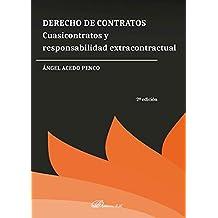 Derecho de contratos: cuasicontratos y responsabilidad extracontractual