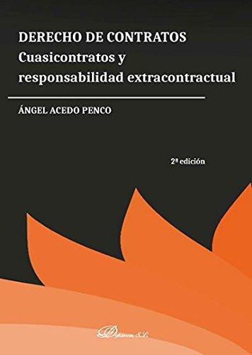 Derecho de contratos. Cuasicontratos y responsabilidad extracontractual por Ángel Acedo Penco
