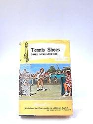 Tennis Shoes (Pennant Books) by Noel Streatfeild (1965-12-05)
