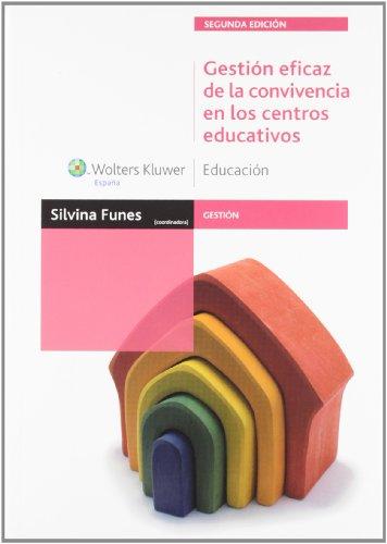 Gestión Eficaz De La Convivencia En Los Centros Educativos - Segunda Edición