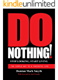 DO NOTHING! (English Edition)