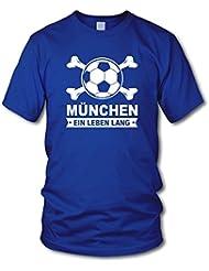 shirtloge - MÜNCHEN - Ein Leben Lang - Fan T-Shirt - Größe S - 3XL