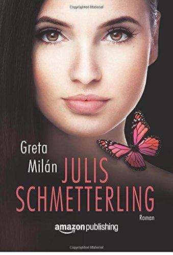 Buchseite und Rezensionen zu 'Julis Schmetterling' von Greta Milán