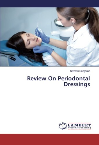 Review On Periodontal Dressings