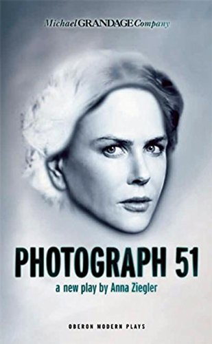 Photograph 51 (Oberon Modern Plays)