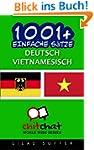 1001+ Einfache Sätze Deutsch - Vietna...