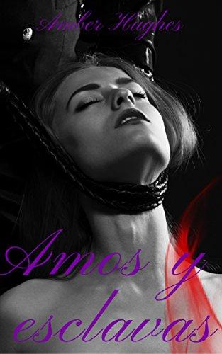 Amos y esclavas