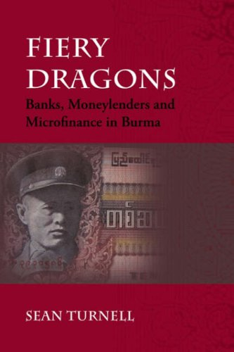 fiery-dragons-banks-moneylenders-and-microfinance-in-burma-nias-monographs-nias-monograph-series