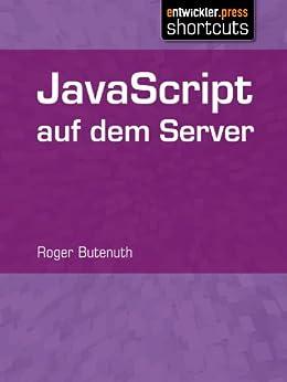 JavaScript auf dem Server von [Butenuth, Roger]