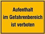 INDIGOS UG - Hinweisschild zur Baustellenkennzeichnung Aufenthalt im Gefahrenbereich ist verboten Weich-PVC-Folie, selbstklebend, bedruckt Größe 33, 00 cm x 25 cm