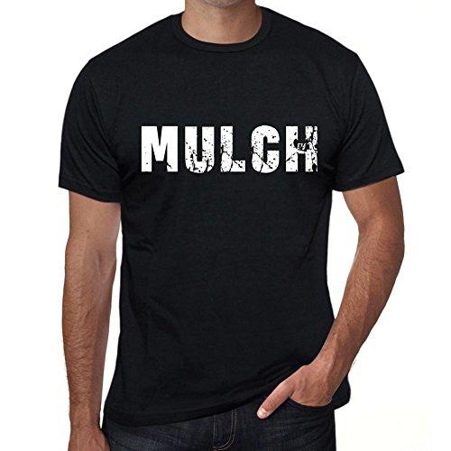 1 Mulch (One in the City Mulch Herren T Shirt Schwarz Geburtstag Geschenk 00553)