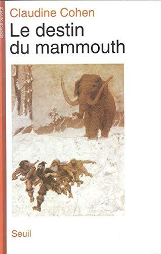 Le Destin du mammouth par Claudine Cohen