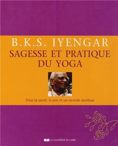 Sagesse et pratique du yoga