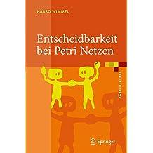 Entscheidbarkeit bei Petri-Netzen: Überblick und Kompendium