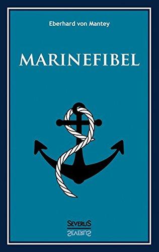 Marinefibel. Ein Handbuch für die Seefahrt