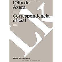 Correspondencia oficial (Memoria-Viajes) (Spanish Edition)