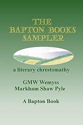 The Bapton Books Sampler: a literary chrestomathy