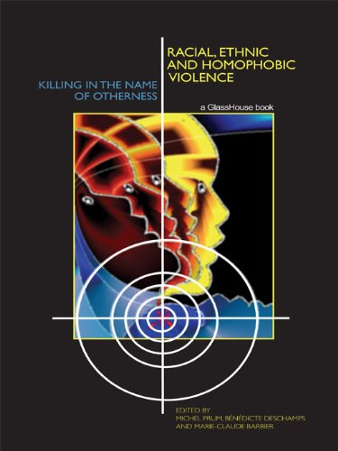 Racial, Ethnic, and Homophobic Violence: Killing in the Name of Otherness (English Edition)