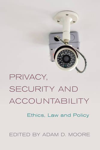 Privacy, Security and Accountability: Ethics, Law and Policy by Rowman & Littlefield International (2015-12-16)
