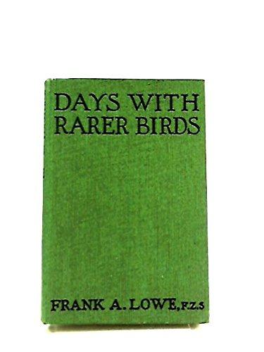 Days with Rarer Birds