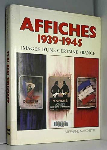 Affiches 1939-1945, images d'une certaine France