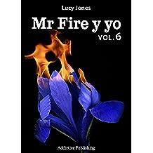 Mr Fire y yo – Volumen 6