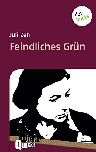 Feindliches Grün - Literatur-Quickie: Band 13 (Literatur-Quickies) (13 Grün)