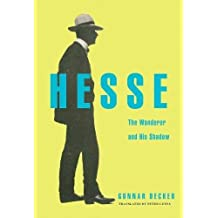Hesse: The Wanderer and His Shadow (English Edition)