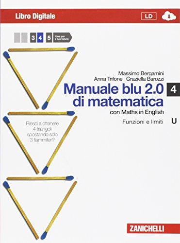 Matematica.blu 2.0. Vol. U.Blu: Funzioni e limiti. Per le Scuole superiori. Con espansione online