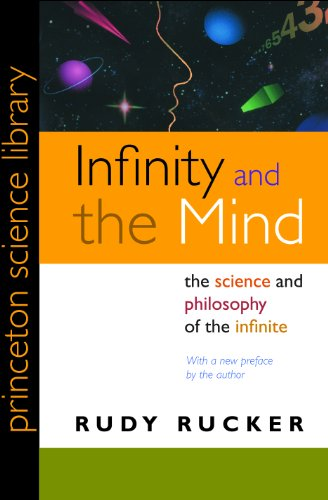 Infinity and the Mind: The Science and Philosophy of the Infinite (Princeton Science Library Book 26) (English Edition)