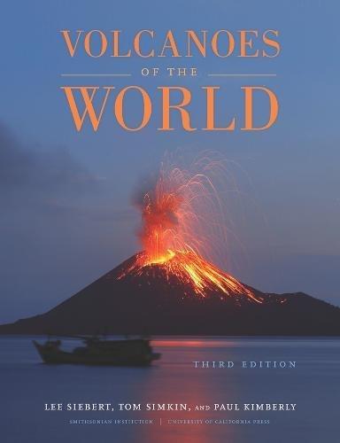 Volcanoes of the World por Lee Siebert