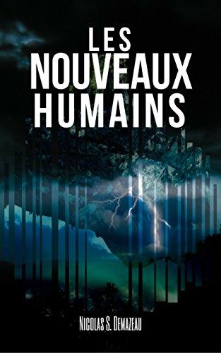 Les nouveaux humains par Nicolas S. Demazeau