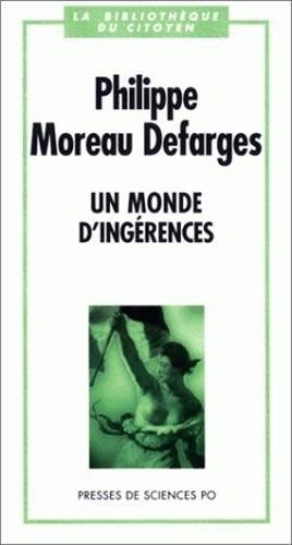 Un monde d'ingérences par Philippe Moreau Defarges