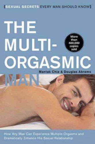 (The Multi-Orgasmic Man: Sexual Secrets Every Man Should Know) By Chia, Mantak (Author) Paperback on 01-Jan-2000 par Mantak Chia