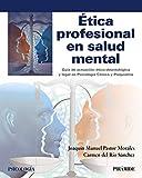 Ética profesional en salud mental (Psicología)