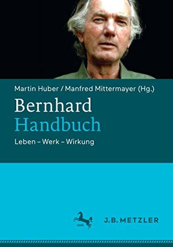 Bernhard-Handbuch: Leben – Werk – Wirkung