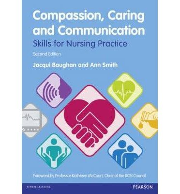 [(Compassion, Caring and Communication: Skills for Nursing Practice)] [Author: Jacqui Baughan] published on (January, 2013)