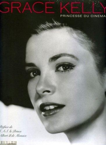 Grace Kelly : Princesse du cinéma par Stanislas Choko, Collectif