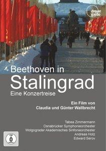 Beethoven in Stalingrad - Eine Konzertreise