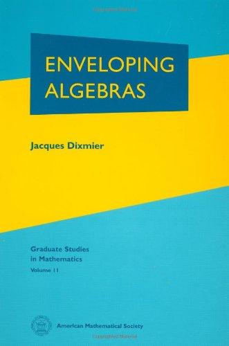 Enveloping Algebras (Graduate Studies in Mathematics)